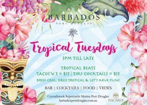 Tropical Tuesdays @ Barbados Port Douglas @ Barbados Port Douglas | Port Douglas | Queensland | Australia