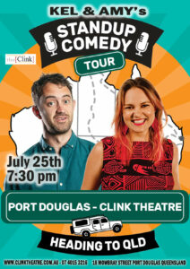 Kel and Amy's Standup Comedy @ the Clink Theatre @ The Clink Theatre | Port Douglas | Queensland | Australia