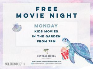 Kids Movie Night @ the Central @ Central Hotel | Port Douglas | Queensland | Australia