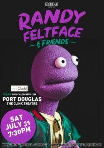 Randy Feltface & Friends @ the Clink Theatre @ The Clink Theatre | Port Douglas | Queensland | Australia