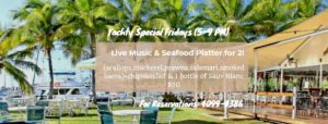 Fridays @ the Port Douglas Yacht Club @ Port Douglas Yacht Club | Port Douglas | Queensland | Australia