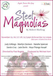 Steel Magnolias @ the Clink Theatre @ The Clink Theatre | Port Douglas | Queensland | Australia