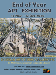 DAB End Of Year Art Exhibition @ Douglas Arts Group | Mossman | Queensland | Australia