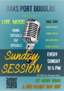 Sunday Sessions at the Oaks Port Douglas @ Oaks Port Douglas | Port Douglas | Queensland | Australia